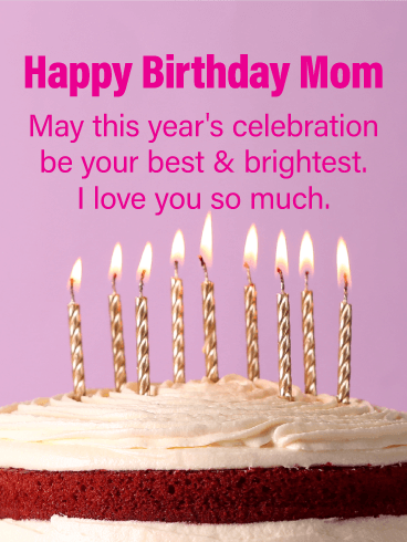 Have the Best Day! Happy Birthday Card for Mother