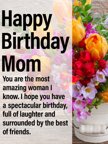 Have a Spectacular Day - Happy Birthday Card for Mother