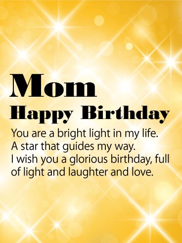 You are Bright Light - Happy Birthday Card for Mother