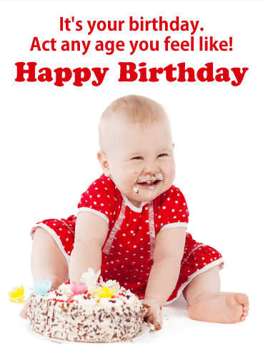 Act Any Age - Funny Birthday Card