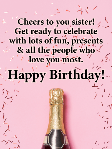 Cheers to You! Happy Birthday Card for Sister