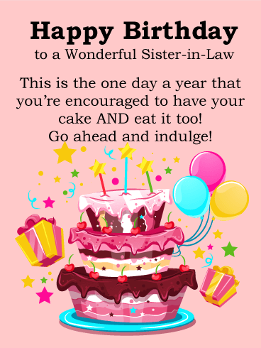 Indulgent Cake- Happy Birthday Card for Sister-in-Law