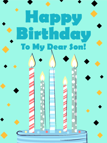 Celebration Candles - Happy Birthday Card for Son