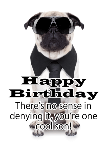 Cool Pug in Sunglasses - Happy Birthday Card for Son