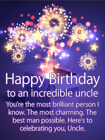 You're the Most Brilliant - Happy Birthday Card for Uncle
