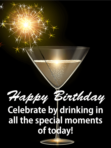 Drink In The Moment Happy Birthday Card For Everyone Birthday Greeting Cards By Davia