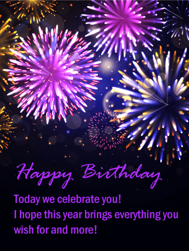 We Celebrate You - Gorgeous Fireworks Happy Birthday Card