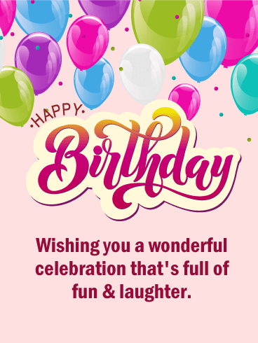Full of Fun & Laughter - Happy Birthday Card