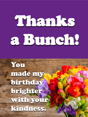 Fantastic Thanks A Bunch Card For Birthday Wishes Birthday Greeting Personalised Birthday Cards Paralily Jamesorg