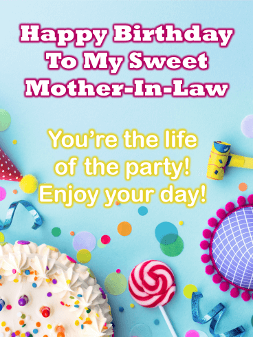 Life of the Party - Happy Birthday Card for Mother-In-Law