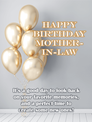 Golden Balloons - Happy Birthday Card for Mother-In-Law