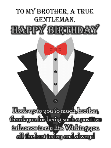 Sharp Dressed Man - Happy Birthday Wish Card for Brother