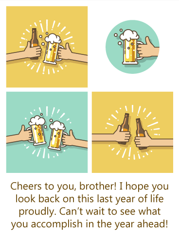 Cheers to Beers - Happy Birthday Wish Card for Brother