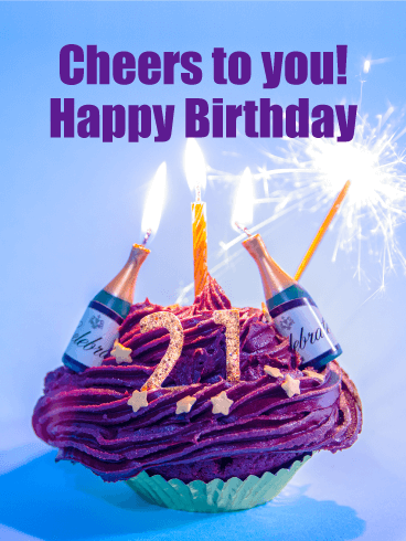Cheers to You - Happy 21st Birthday Card