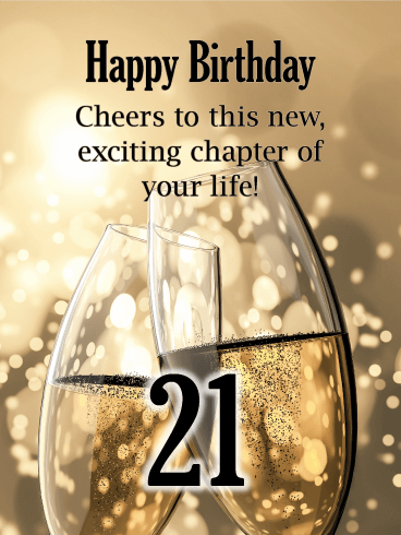 Champagne Toast - Happy 21st Birthday Card