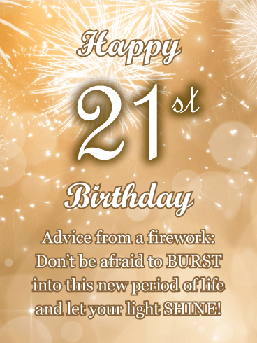 Advice From a Firework - Happy 21st Birthday Card