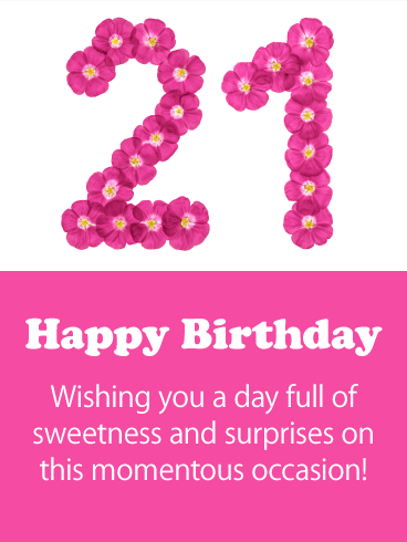 Sweet Flowers - Happy 21st Birthday Card