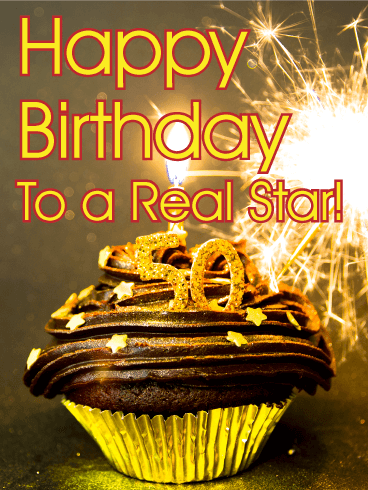To a Real Star - Happy 50th Birthday Card