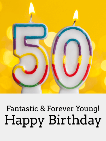 Forever Young - Happy 50th Birthday Card