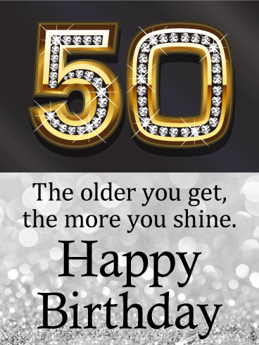 You Shine - Happy 50th Birthday Card