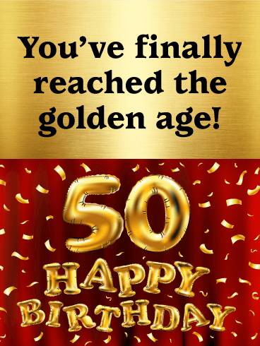 Golden Age - Happy 50th Birthday Card