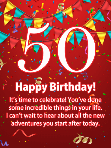 It's Time to Celebrate - Happy 50th Birthday Card