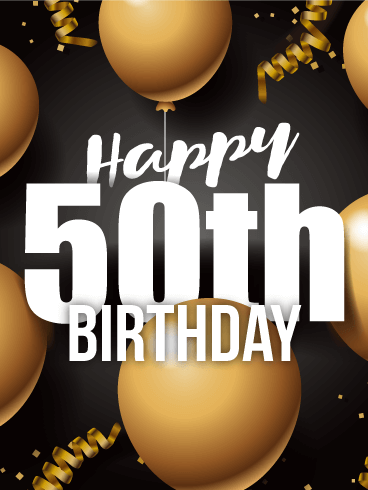 Golden Balloon - Happy 50th Birthday Card