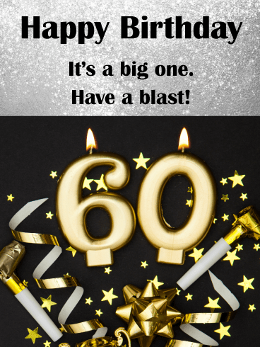 Have a Big Blast! Happy 60th Birthday Card