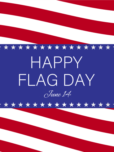 Let's Celebrate - Happy Flag Day Card