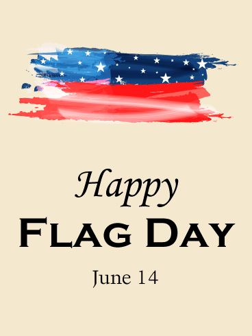 Paint Design Happy Flag Day Card