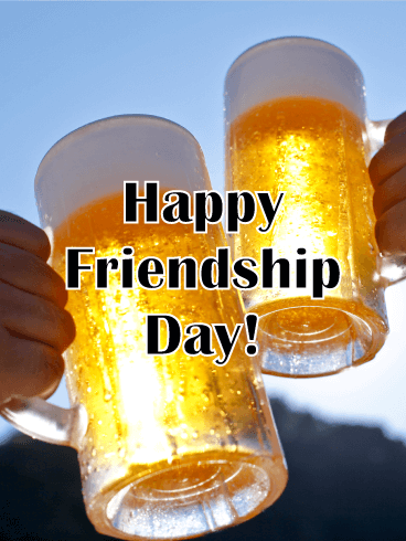 Cheers! Happy Friendship Day Card