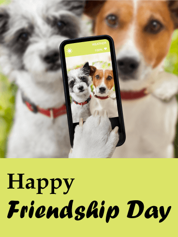 Selfie Dogs - Happy Friendship Day Card