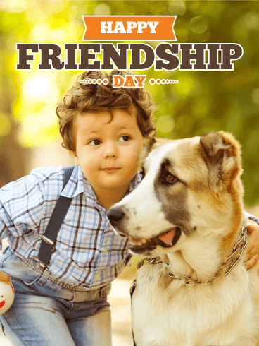 Dog & Boy - Happy Friendship Day Card