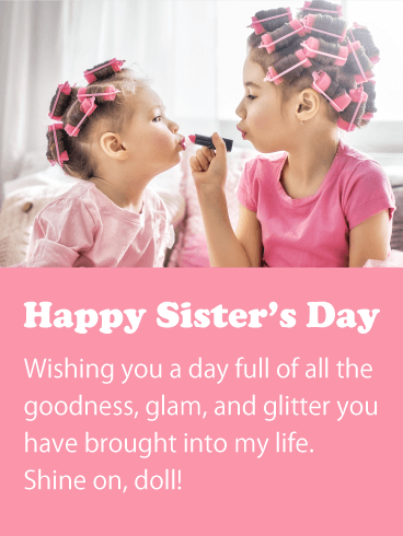 Shine On! Happy Sister's Day Card