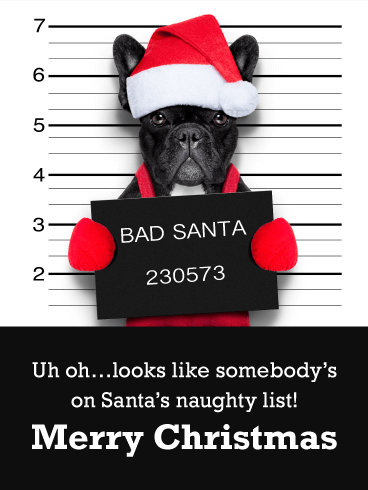 Bad Santa!? Funny Merry Christmas Card