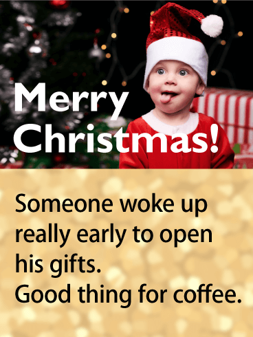 Too Excited for Presents - Funny Merry Christmas Card