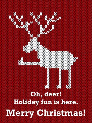 Holiday Fun is Here - Funny Merry Christmas Card