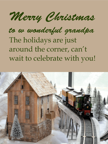 Holiday Train - Merry Christmas Card for Grandpa