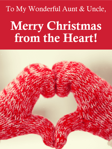 Merry Christmas from the Heart Card for Aunt and Uncle