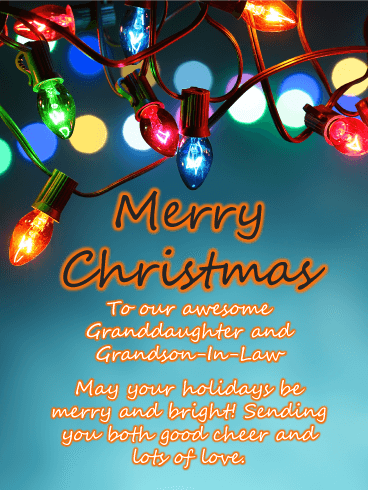 Christmas Lights - Merry Christmas Card for Granddaughter and Grandson-In-Law
