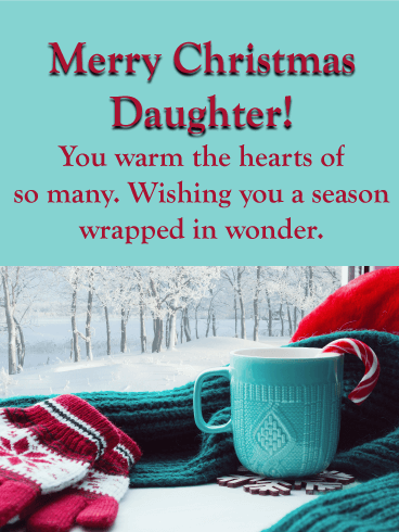 Warm Holiday - Merry Christmas Card for Daughter