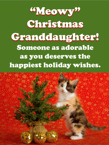 """Meowy"" Christmas - Merry Christmas Card for Granddaughter"