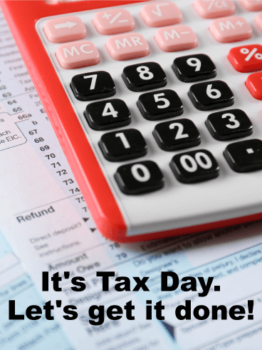 Let's Get it Done! Tax Day Card