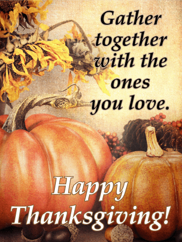 It's Time to Gather - Pumpkin Happy Thanksgiving Card
