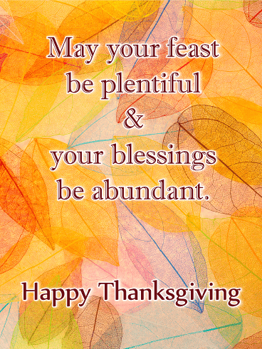 May Your Feast Be Plentiful - Happy Thanksgiving Card