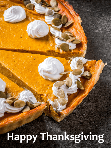 Yummy Pumpkin Pie Happy Thanksgiving Card