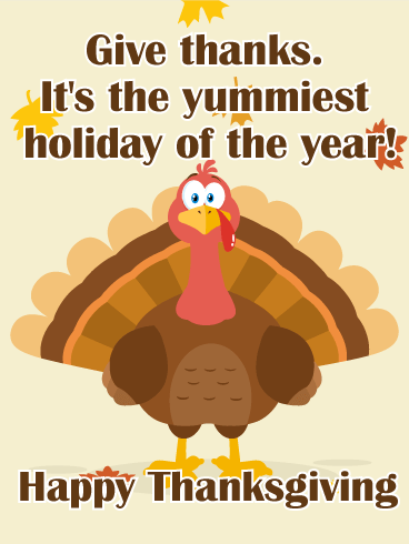The Yummiest Holiday! Happy Thanksgiving Card