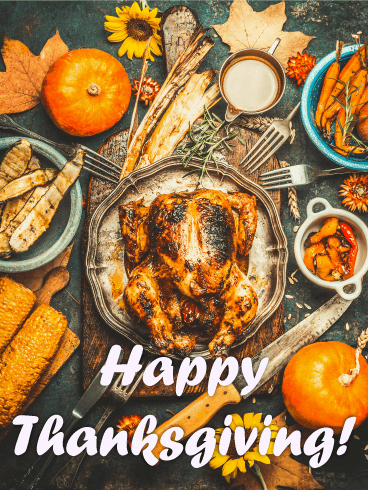 Perfect Holiday Feast! Happy Thanksgiving Card