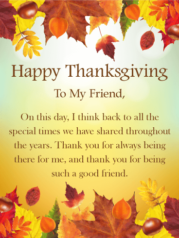 special times happy thanksgiving card for friends
