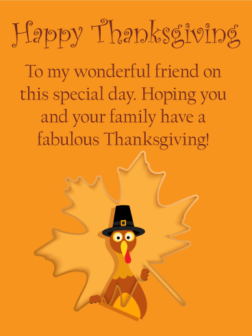 To my Wonderful Friend - Thanksgiving Card
